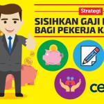 Strategi Sisihkan Gaji Bulanan Bagi Pekerja Kantoran