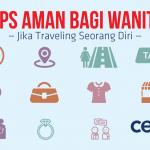 Tips Aman Bagi Wanita Jika Traveling Seorang Diri
