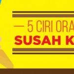 5 Ciri Orang Susah Kaya