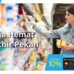 Hemat Belanja Tiap Akhir Pekan dengan Kartu Kredit Bukopin