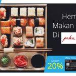 Diskon 20% di Poke Sushi dengan Kartu Kredit HSBC